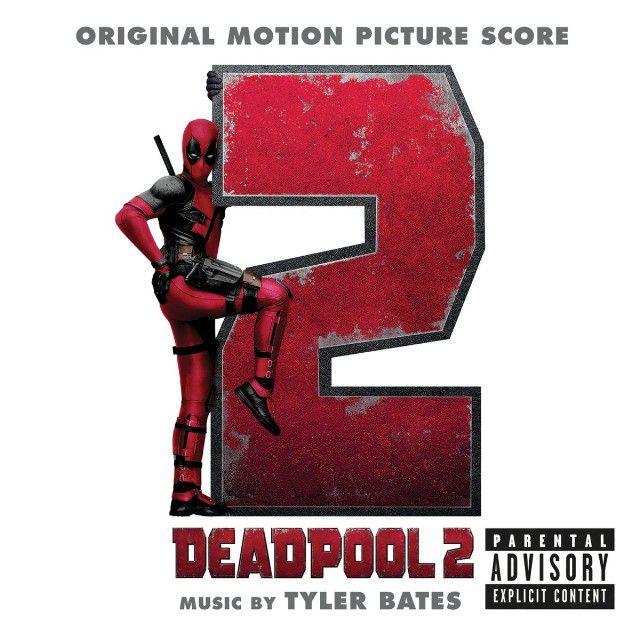 """Album nhạc phim """"Deadpool 2"""" bị dán nhãn cảnh báo """"Tham khảo ý kiến bố mẹ"""" (2)"""